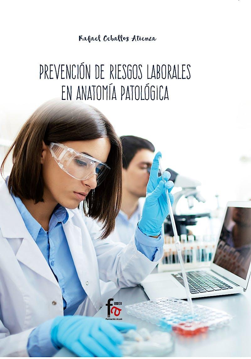 Portada del libro 9788413013121 Prevención de Riesgos Laborales en Anatomía Patológica