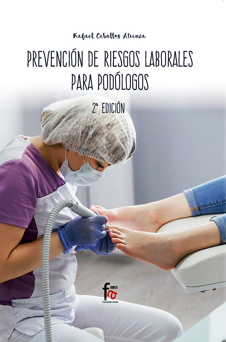 Portada del libro 9788413013206 Prevención de Riesgos Laborales para Podólogos