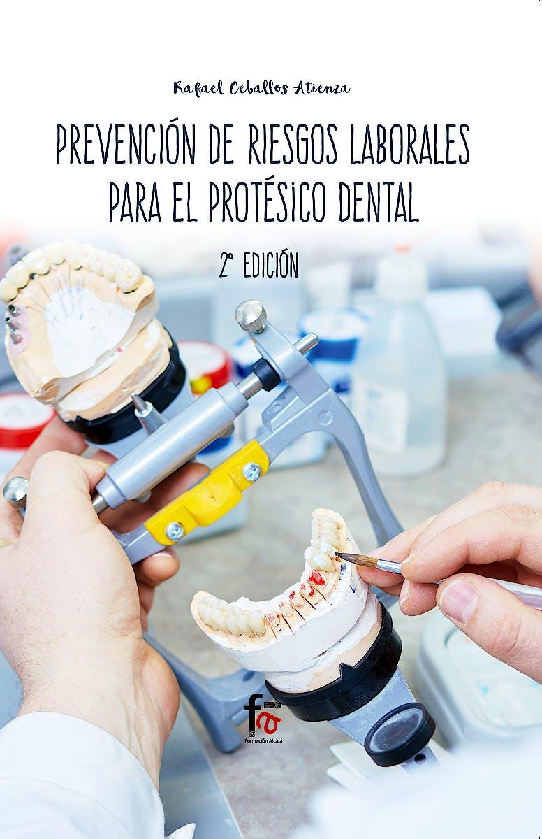 Portada del libro 9788413013220 Prevención de Riesgos Laborales para el Protésico Dental