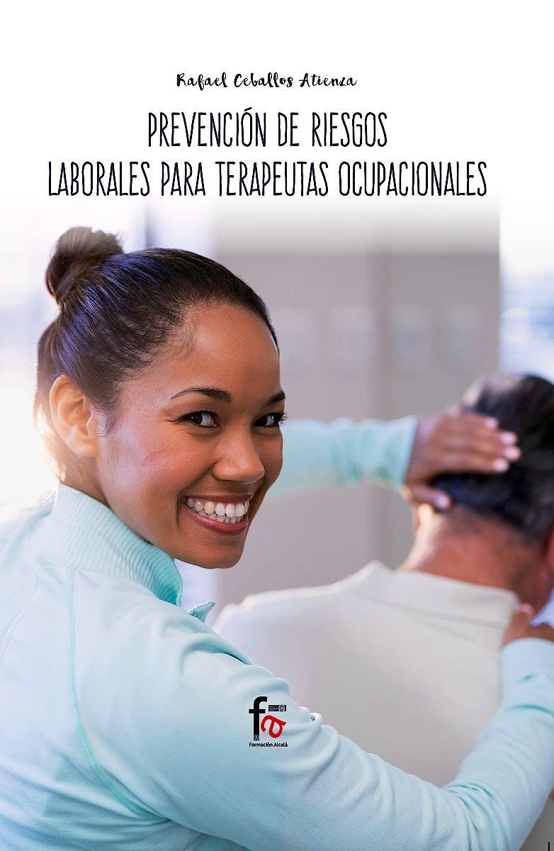 Portada del libro 9788413013244 Prevención de Riesgos Laborales para Terapeutas Ocupacionales