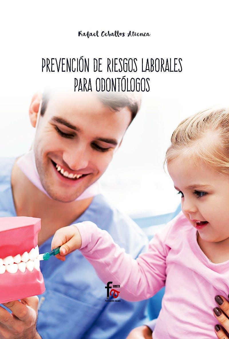Portada del libro 9788413013251 Prevención de Riesgos Laborales para Odontólogos