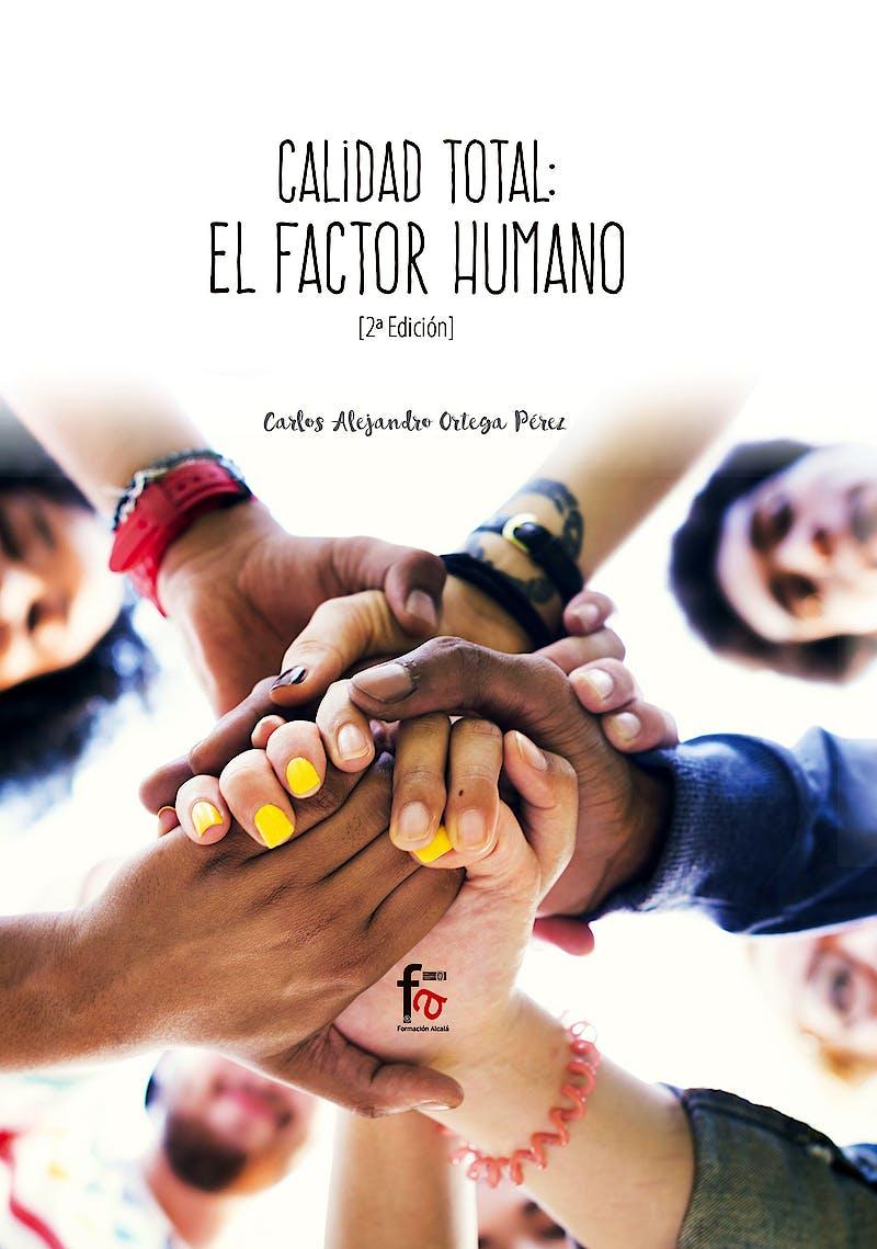 Portada del libro 9788413013312 Calidad Total: el Factor Humano
