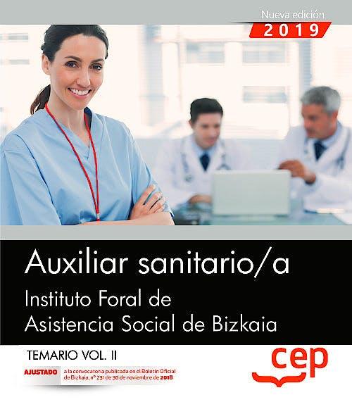 Portada del libro 9788413100401 Auxiliar Sanitario/a Instituto Foral de Asistencia Social de Bizkaia. Temario, Vol. II