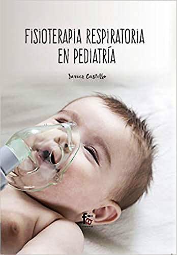 Portada del libro 9788413236711 Fisioterapia Respiratoria en Pediatría