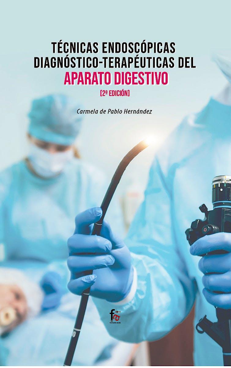 Portada del libro 9788413236827 Técnicas Endoscópicas Diagnóstico-Terapéuticas del Aparato Digestivo