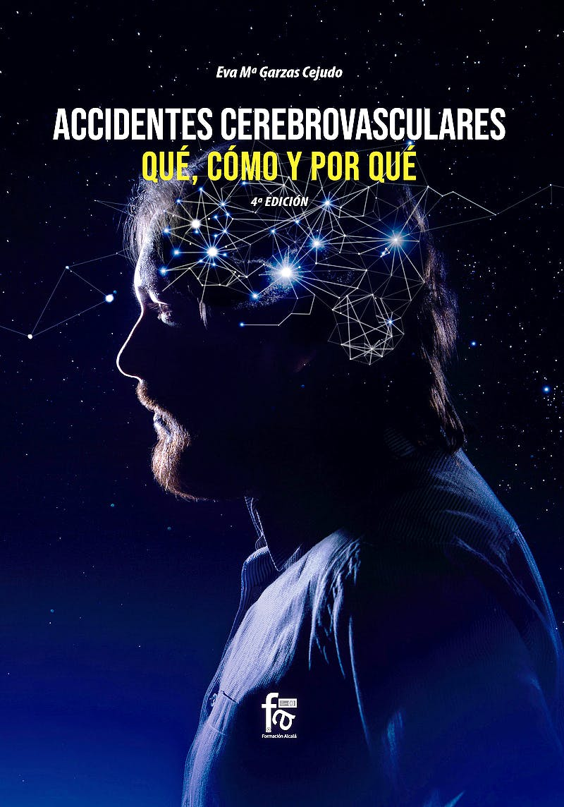 Portada del libro 9788413236896 Accidentes Cerebrovasculares. Qué, Cómo y Por Qué
