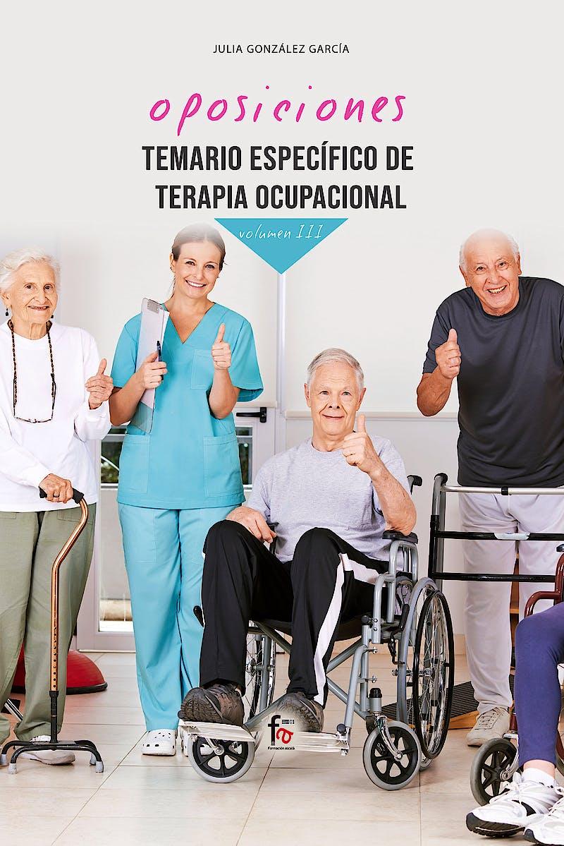 Portada del libro 9788413239248 Temario Específico de Terapia Ocupacional, Vol. III