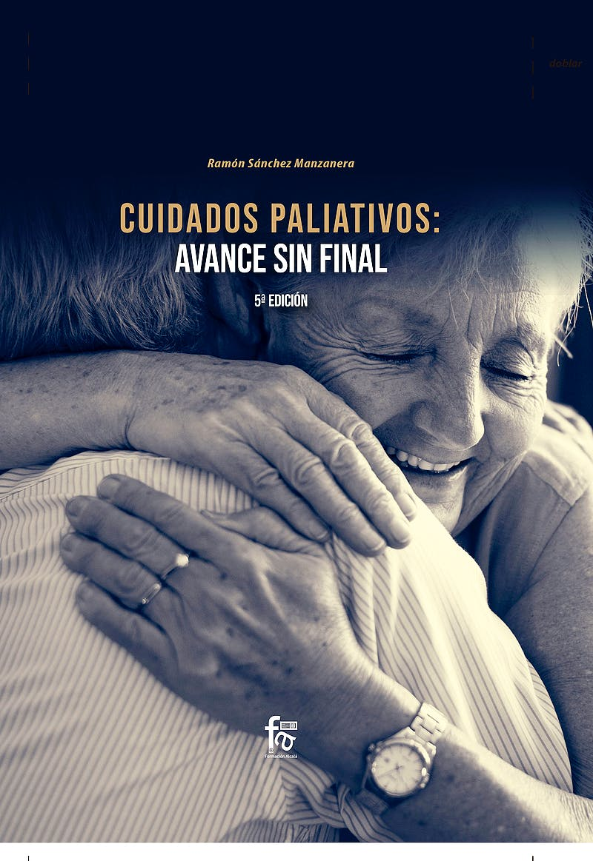 Portada del libro 9788413239330 Cuidados Paliativos: Avance Sin Final