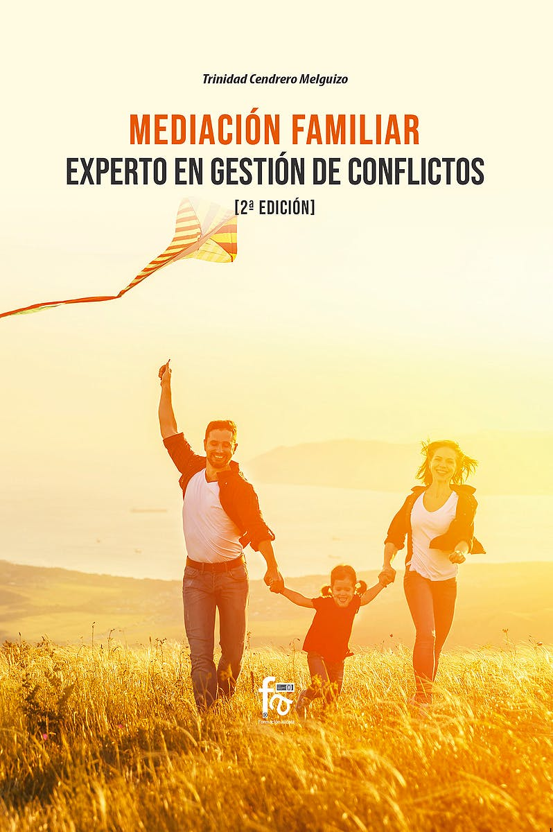 Portada del libro 9788413239415 Mediación Familiar. Experto en Gestión de Conflictos