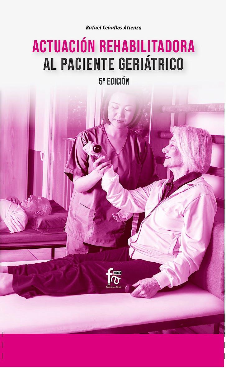 Portada del libro 9788413239514 Actuación Rehabilitadora al Paciente Geriátrico