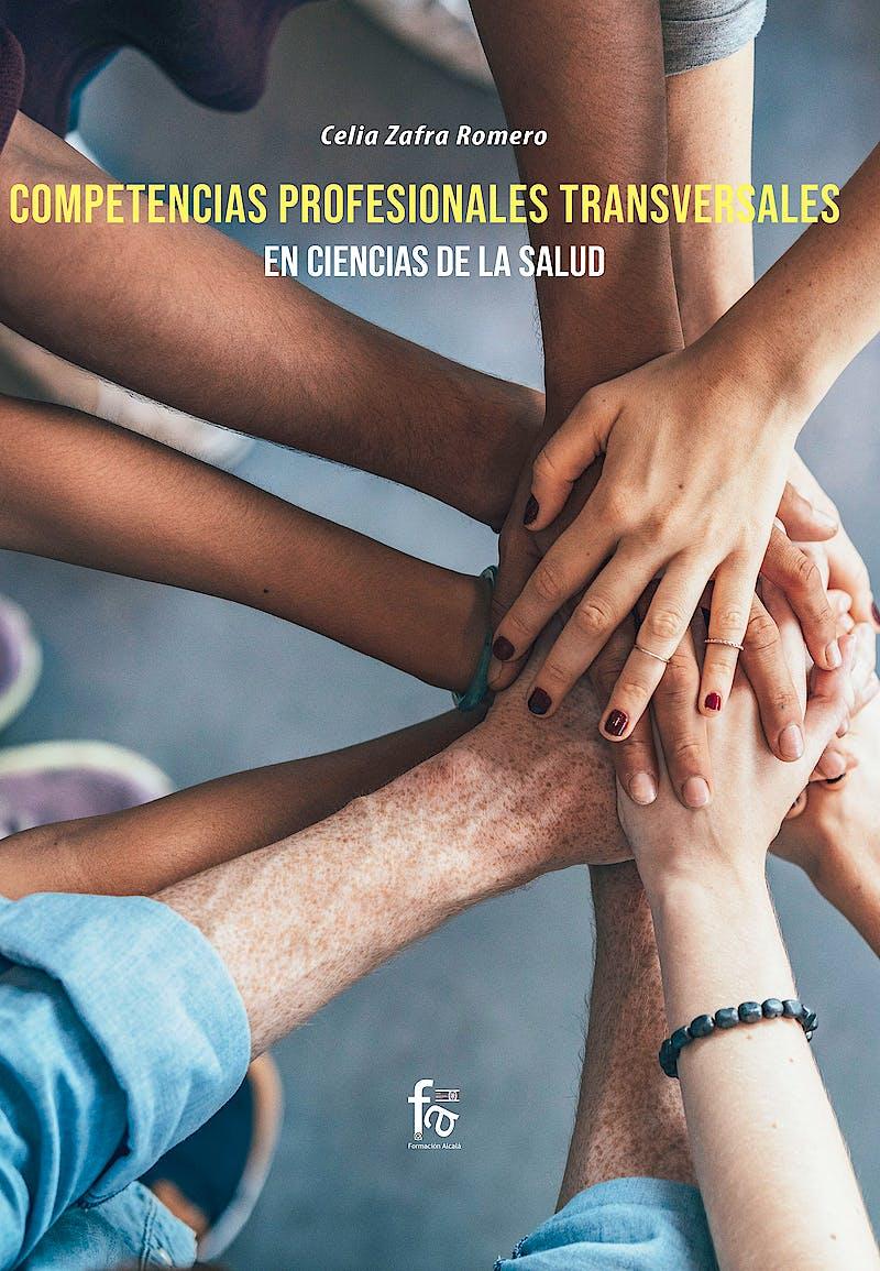 Portada del libro 9788413239859 Competencias Profesionales Transversales en Ciencias de la Salud