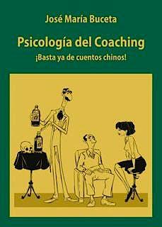 Portada del libro 9788413241043 Psicología del Coaching ¡Basta Ya de Cuentos Chinos!