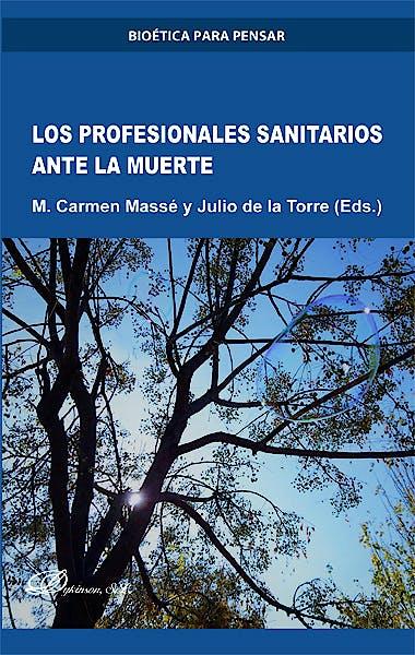 Portada del libro 9788413245539 Los Profesionales Sanitarios ante la Muerte