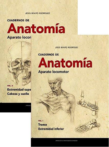 Portada del libro 9788413401874 Cuadernos de Anatomía. Aparato Locomotor (2 Vols.)