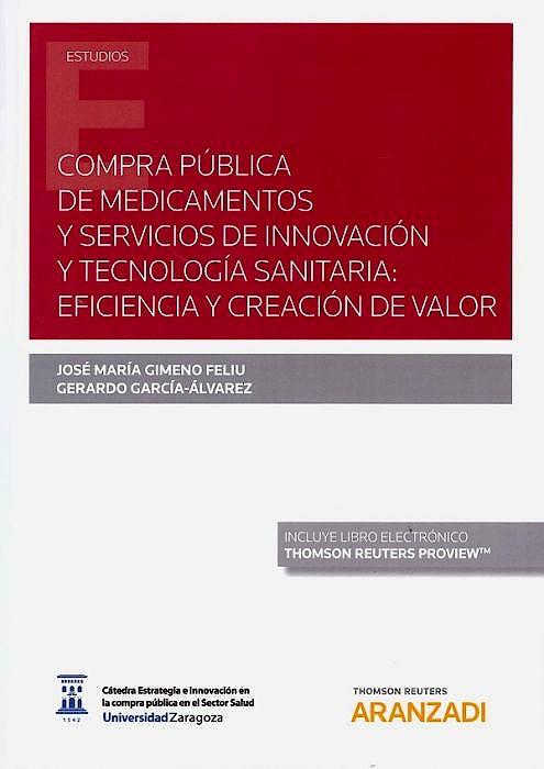 Portada del libro 9788413451497 Compra Pública de Medicamentos y Servicios de Innovación y Tecnología Sanitaria. Eficiencia y Creación de Valor (Libro + E-Book)