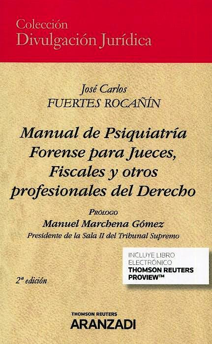 Portada del libro 9788413462554 Manual de Psiquiatría Forense para Jueces, Fiscales y Otros Profesionales del Derecho (Incluye Libro Electrónico)