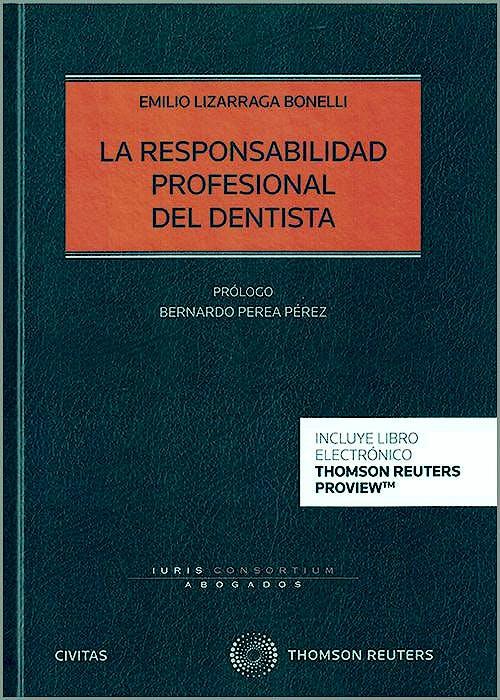 Portada del libro 9788413463612 Responsabilidad Profesional del Dentista (Libro + Ebook)