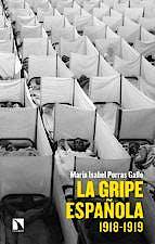 Portada del libro 9788413520803 La Gripe Española 1918-1919