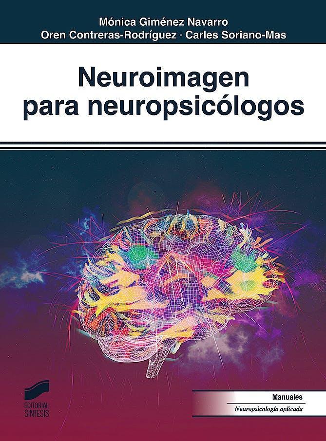 Portada del libro 9788413570280 Neuroimagen para Neuropsicólogos