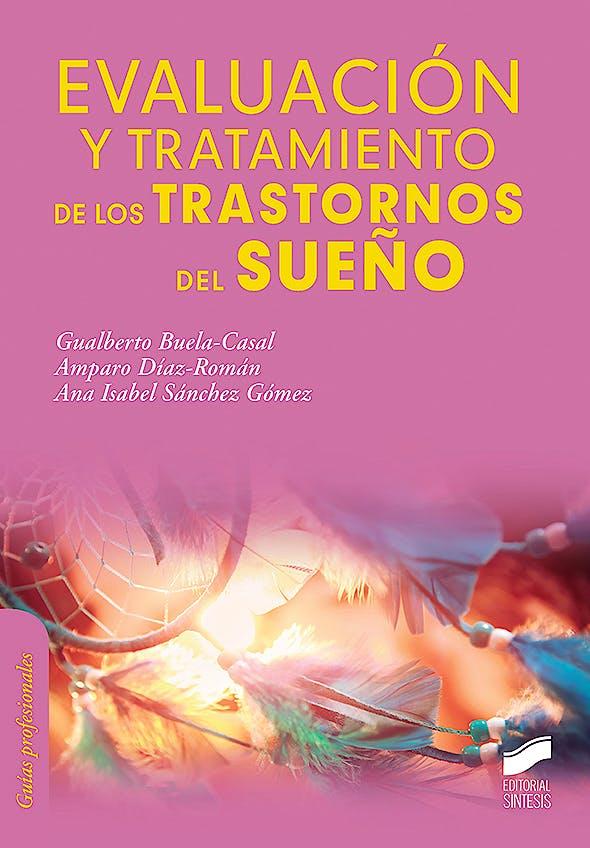 Portada del libro 9788413570457 Evaluación y Tratamiento de los Trastornos del Sueño