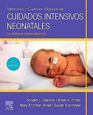 Portada del libro 9788413820057 MERENSTEIN y GARDNER Manual de Cuidados Intensivos Neonatales