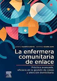 Portada del libro 9788413820125 La Enfermera Comunitaria de Enlace. Práctica Avanzada, Eficacia en la Gestión de Casos y Atención Domiciliaria