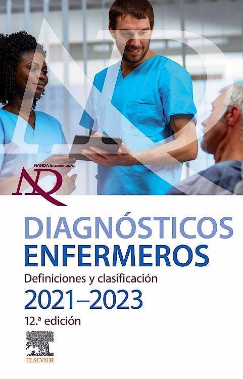 Portada del libro 9788413821276 NANDA Diagnósticos Enfermeros. Definiciones y Clasificación 2021-2023
