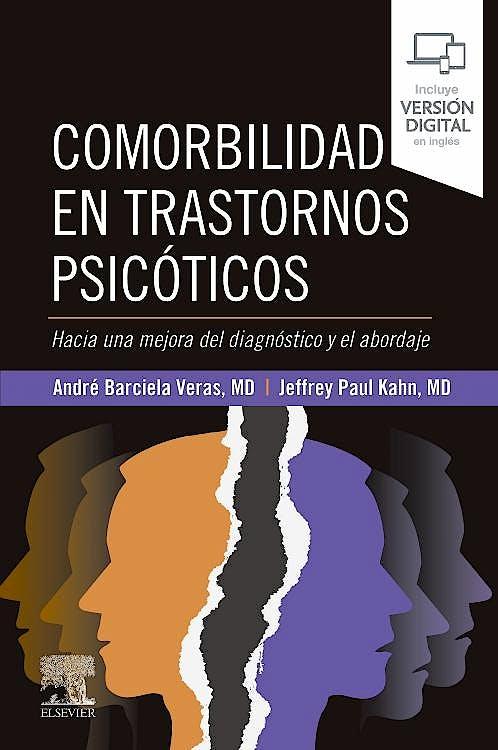 Portada del libro 9788413821634 Comorbilidad en Trastornos Psicóticos. Hacia una Mejora del Diagnóstico y el Abordaje