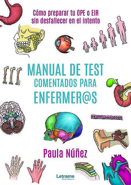 Portada del libro 9788413864808 Manual de Test Comentados para Enfermer@s. Cómo Preparar Tu OPE o EIR sin Desfallecer en el Intento