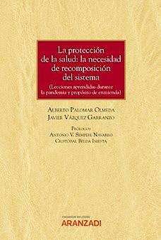 Portada del libro 9788413901169 Protección de la Salud. La Necesidad de Recomposición del Sistema (Incluye Versión Electrónica)