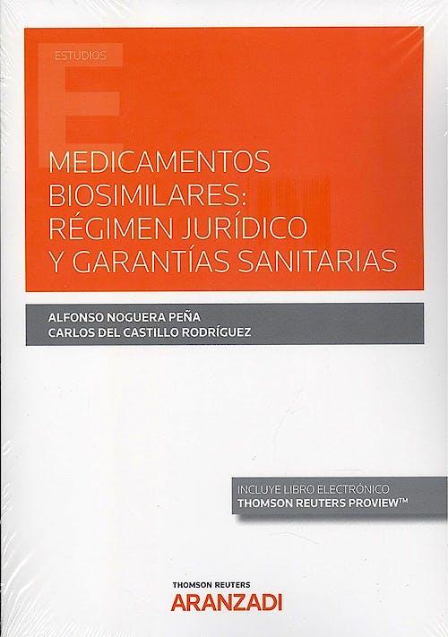 Portada del libro 9788413908533 Medicamentos Biosimilares. Régimen Jurídico y Garantías Sanitarias