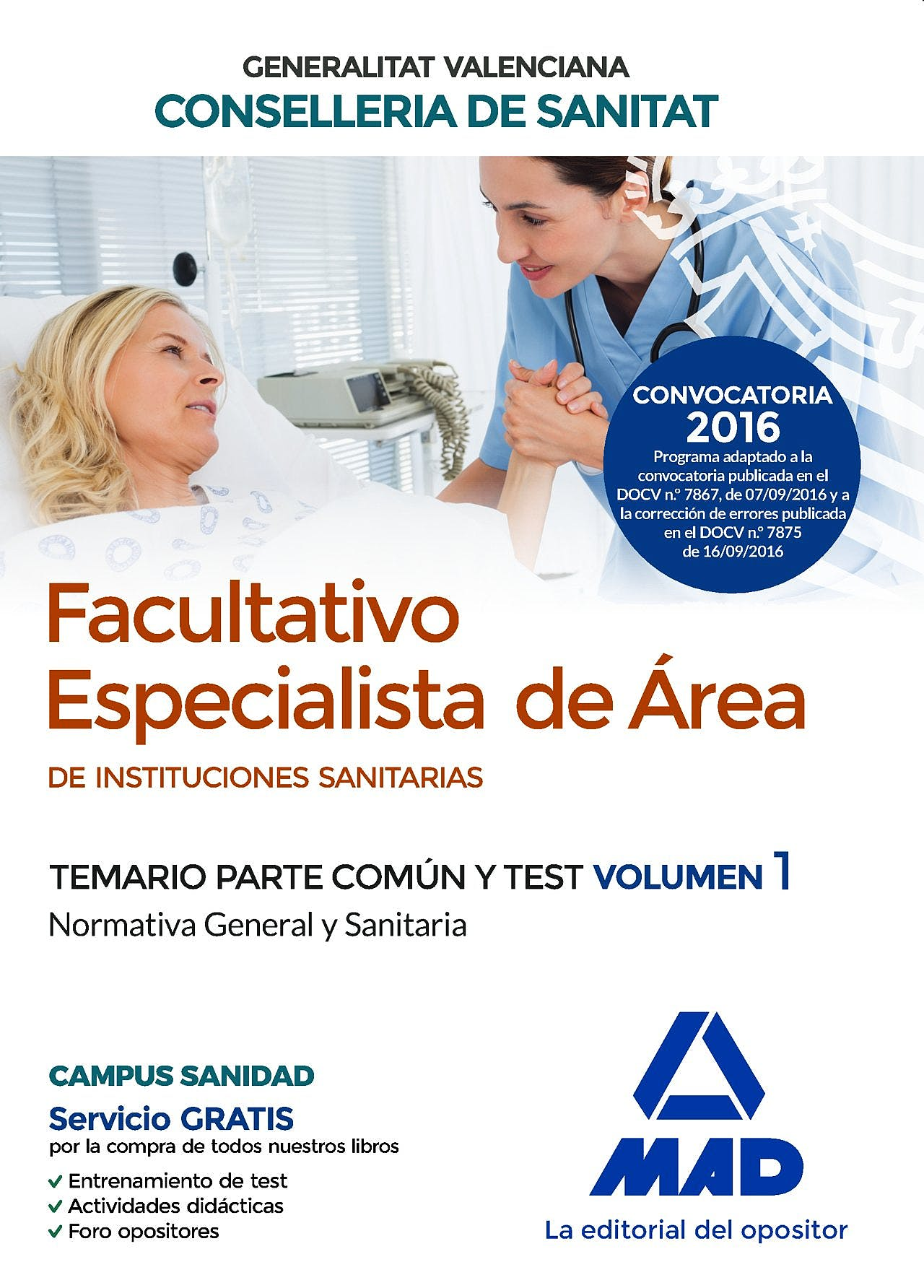 Portada del libro 9788414200766 Facultativo Especialista de Area de Instituciones Sanitarias Generalitat Valenciana Conselleria de Sanitat. Temario Parte Comun y Test, Vol. 1