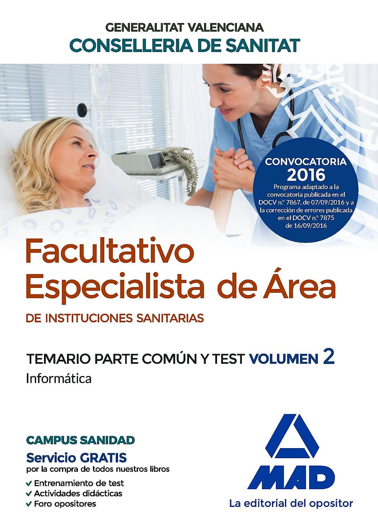 Portada del libro 9788414200773 Facultativo Especialista de Area de Instituciones Sanitarias Generalitat Valenciana Conselleria de Sanitat. Temario Parte Comun y Test, Vol. 2