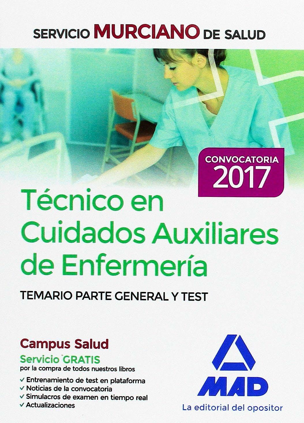Portada del libro 9788414203316 Técnico en Cuidados Auxiliares de Enfermería Servicio Murciano de Salud. Temario Parte General y Test