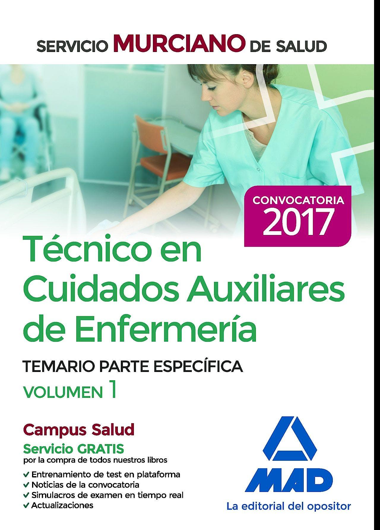 Portada del libro 9788414203439 Técnico en Cuidados Auxiliares de Enfermería Servicio Murciano de Salud. Temario Parte Específica, Vol. 1