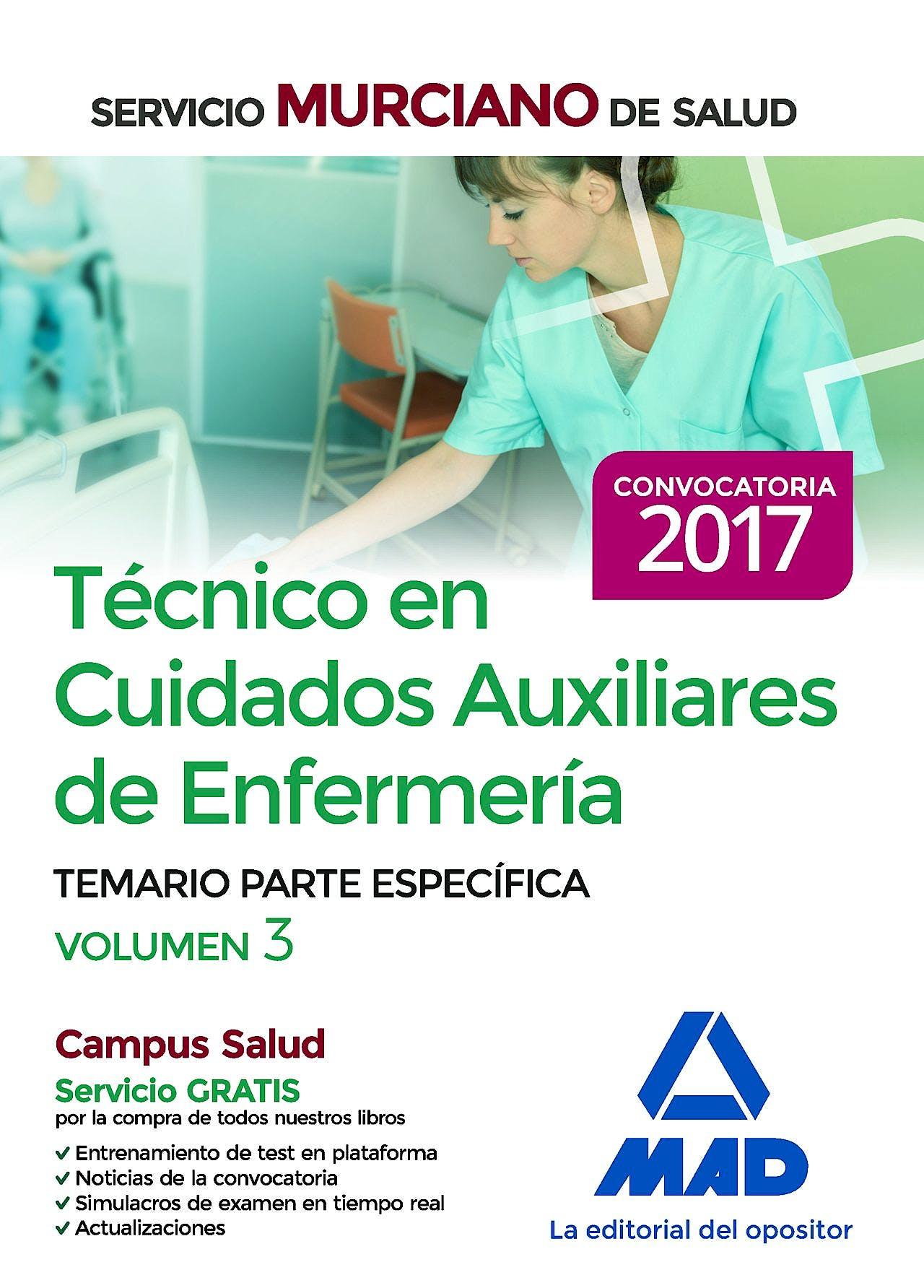 Portada del libro 9788414203453 Técnico en Cuidados Auxiliares de Enfermería Servicio Murciano de Salud. Temario Parte Específica, Vol. 3