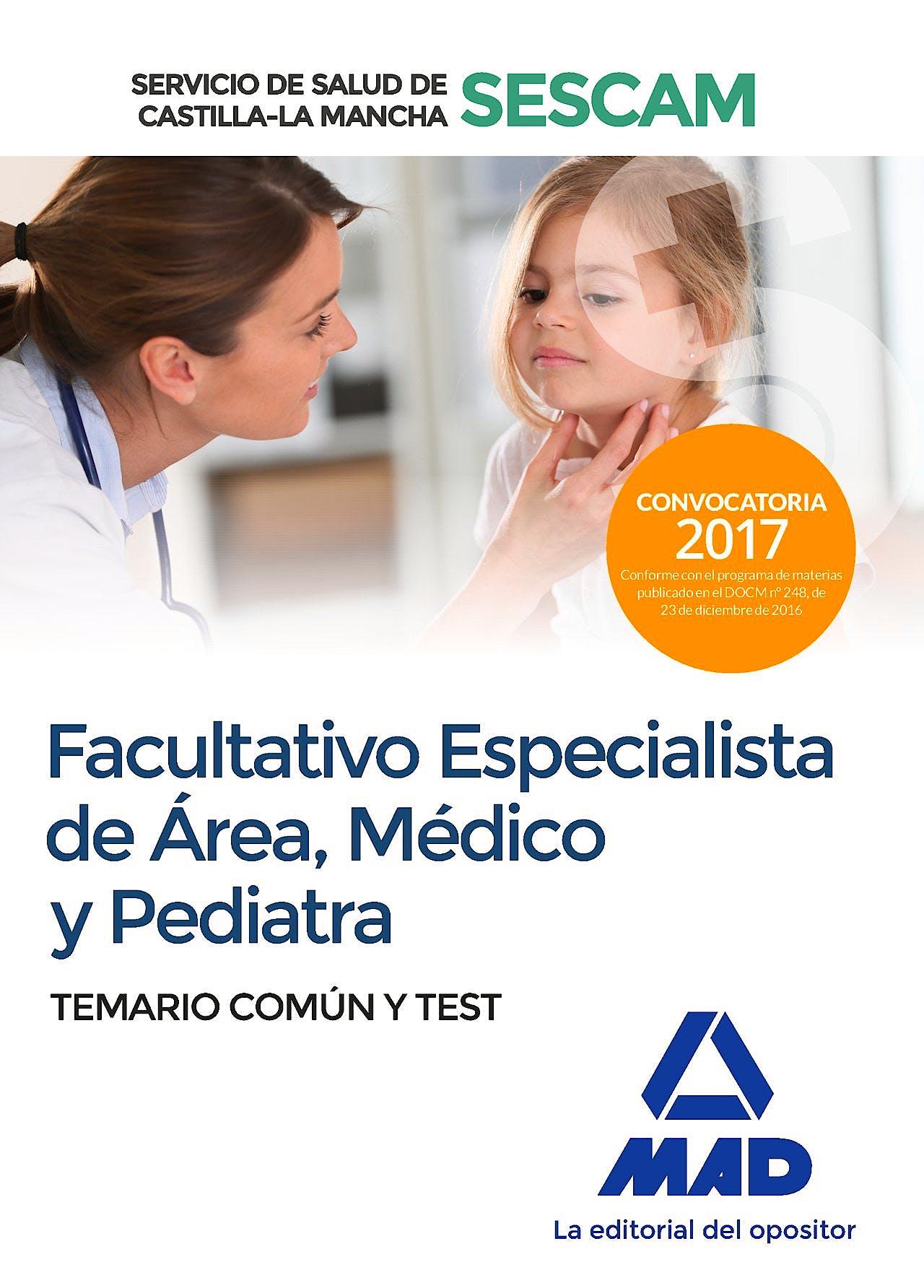Portada del libro 9788414203736 Facultativo Especialista de Área, Médico y Pediatra Servicio de Salud de Castilla-La Mancha (SESCAM). Temario Común y Test