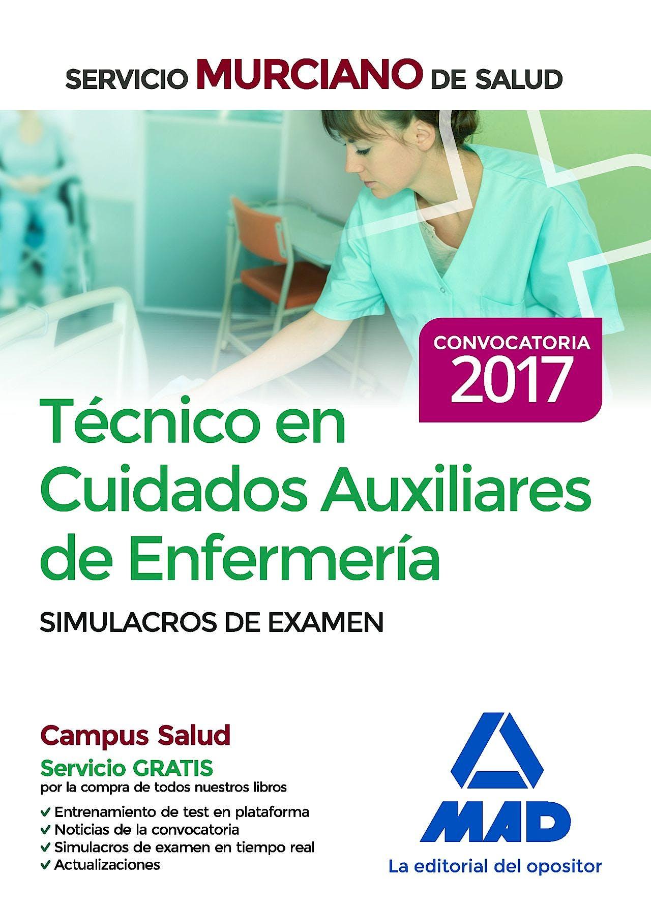 Portada del libro 9788414203842 Técnico en Cuidados Auxiliares de Enfermería Servicio Murciano de Salud. Simulacros de Examen