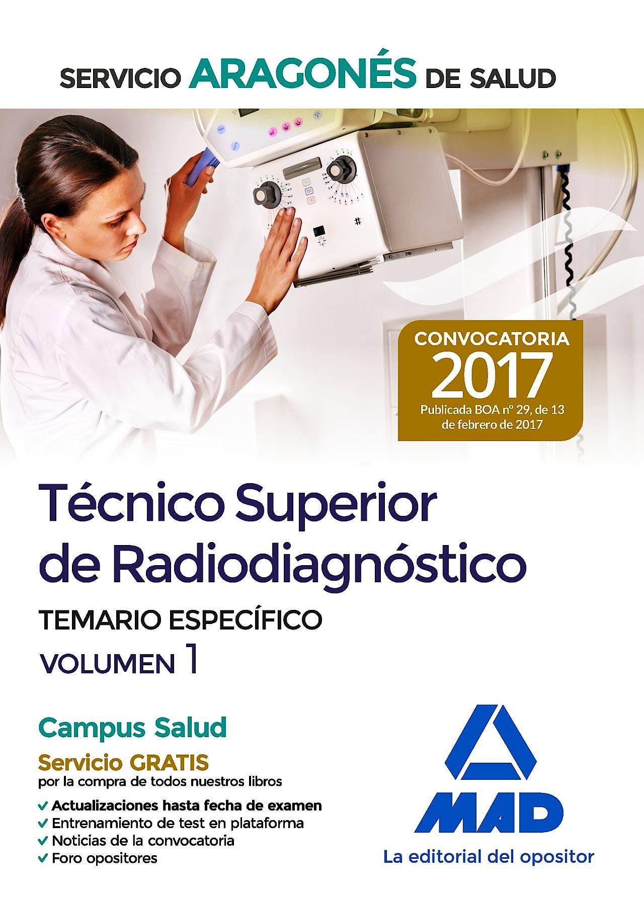 Portada del libro 9788414205167 Técnico Superior de Radiodiagnóstico Servicio Aragonés de Salud. Temario Específico, Vol. 1