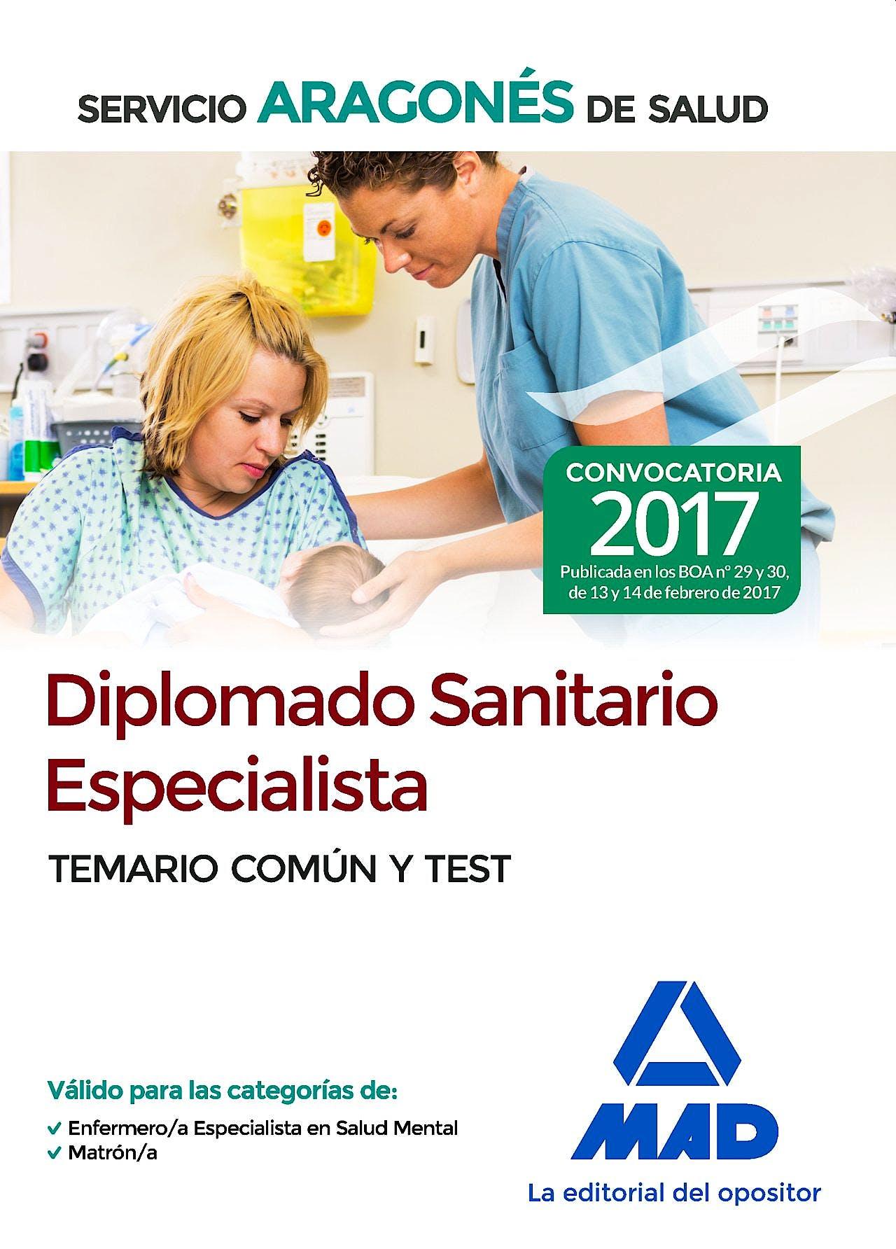 Portada del libro 9788414205211 Diplomado Sanitario Especialista Servicio Aragonés de Salud. Temario Común y Test