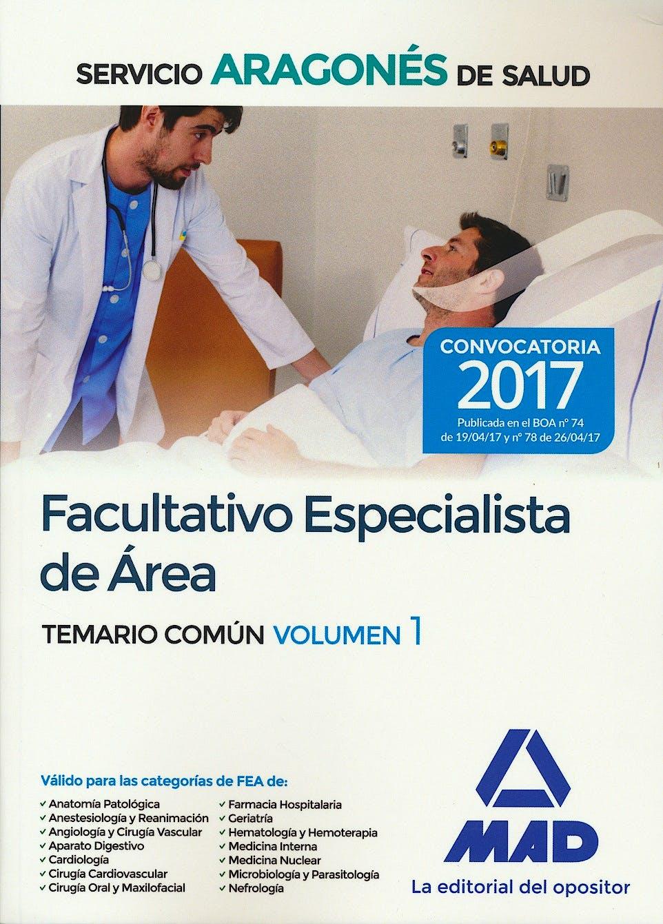 Portada del libro 9788414207000 Facultativo Especialista de Area Servicio Aragones de Salud. Temario Comun, Vol. 1