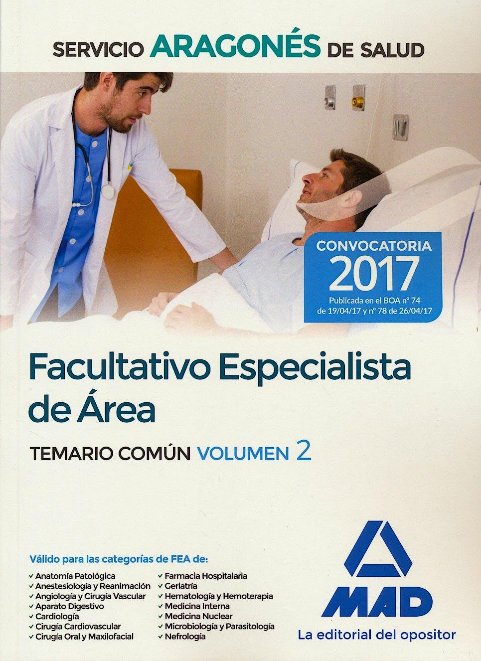 Portada del libro 9788414207017 Facultativo Especialista de Area Servicio Aragones de Salud. Temario Comun, Vol. 2