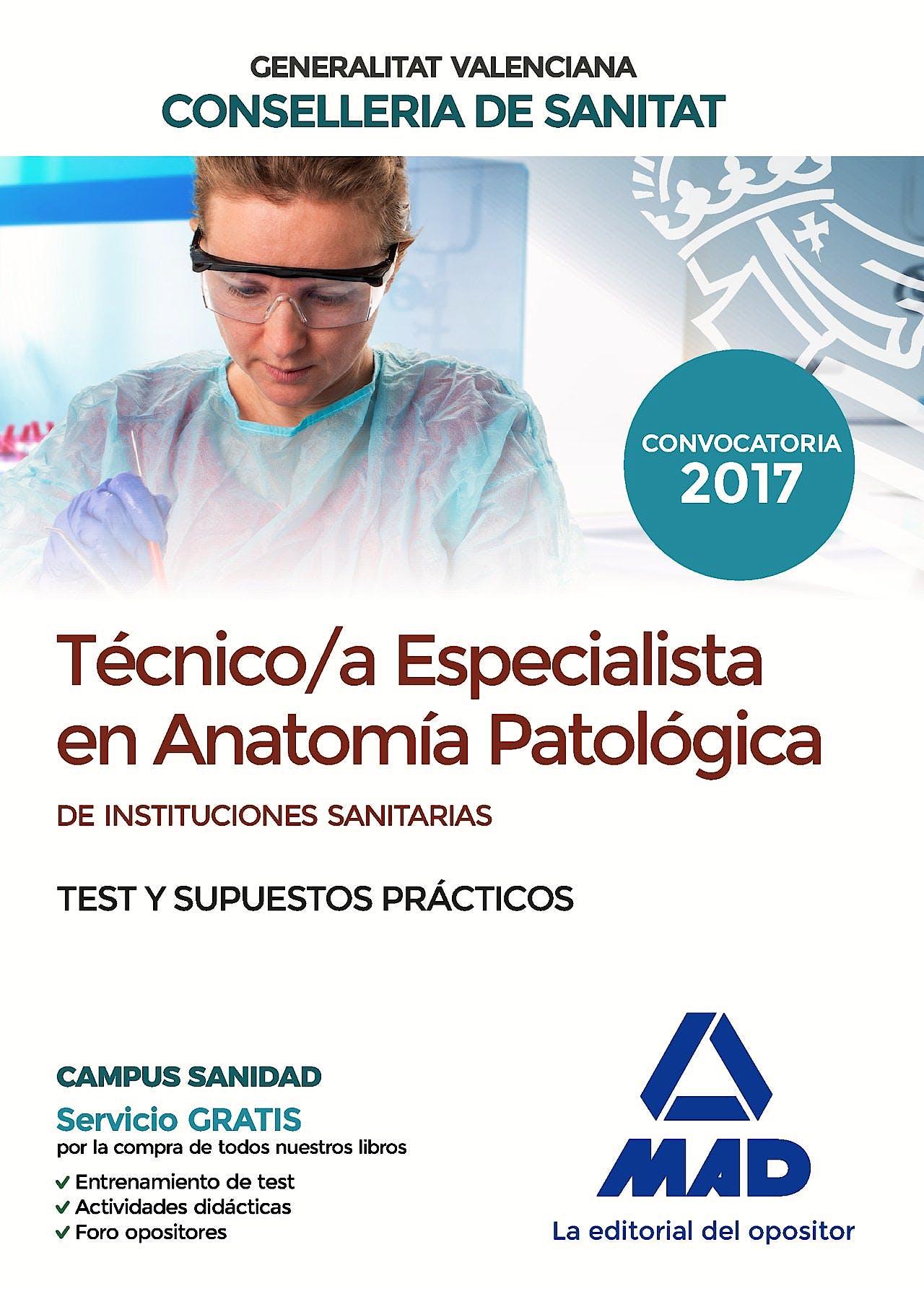 Portada del libro 9788414207697 Técnico/a Especialista en Anatomía Patológica de Instituciones Sanitarias Generalitat Valenciana Conselleria de Sanitat. Test y Supuestos Prácticos