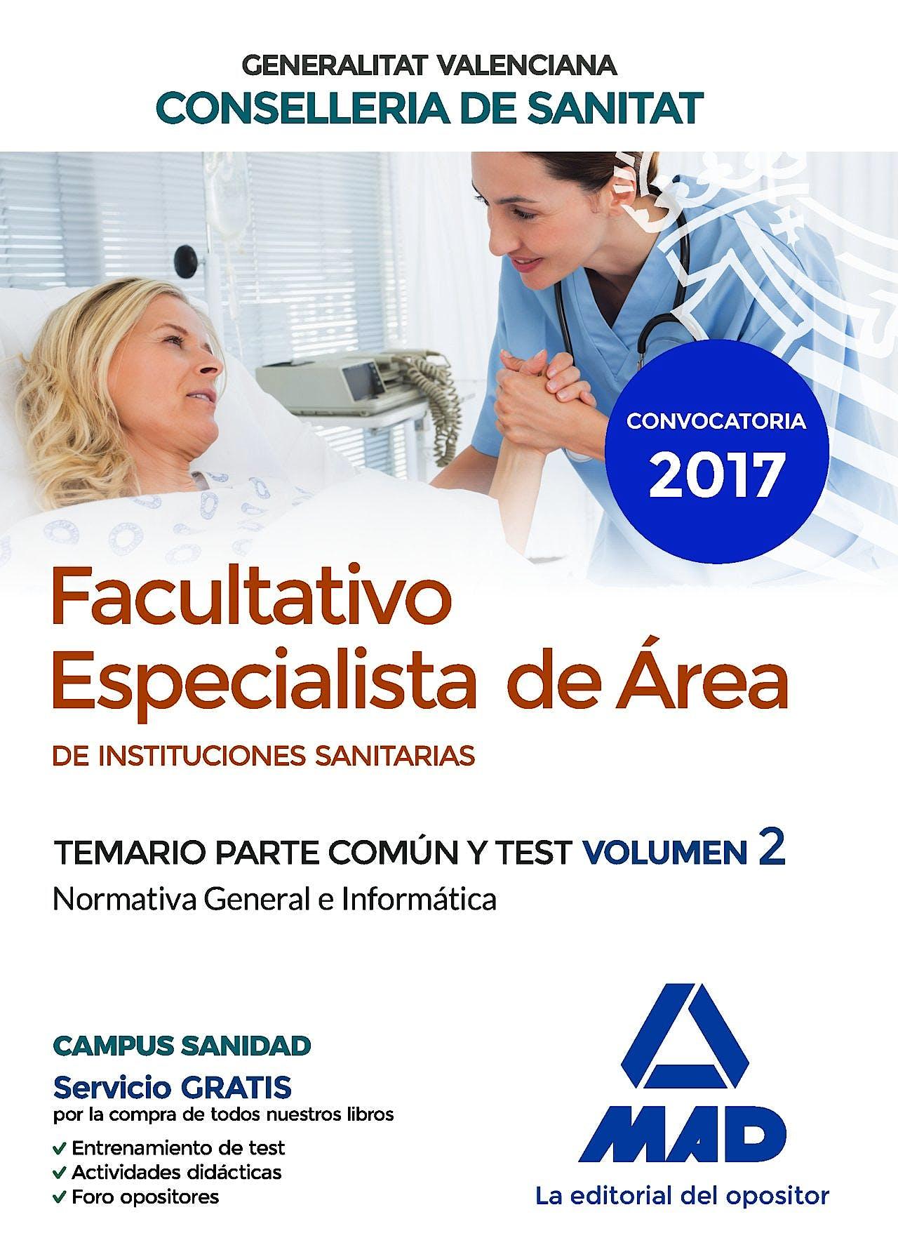 Portada del libro 9788414208137 Facultativo Especialista de Área de Instituciones Sanitarias Generalitat Valenciana Conselleria de Sanitat. Temario Parte Común y Test, Vol. 2