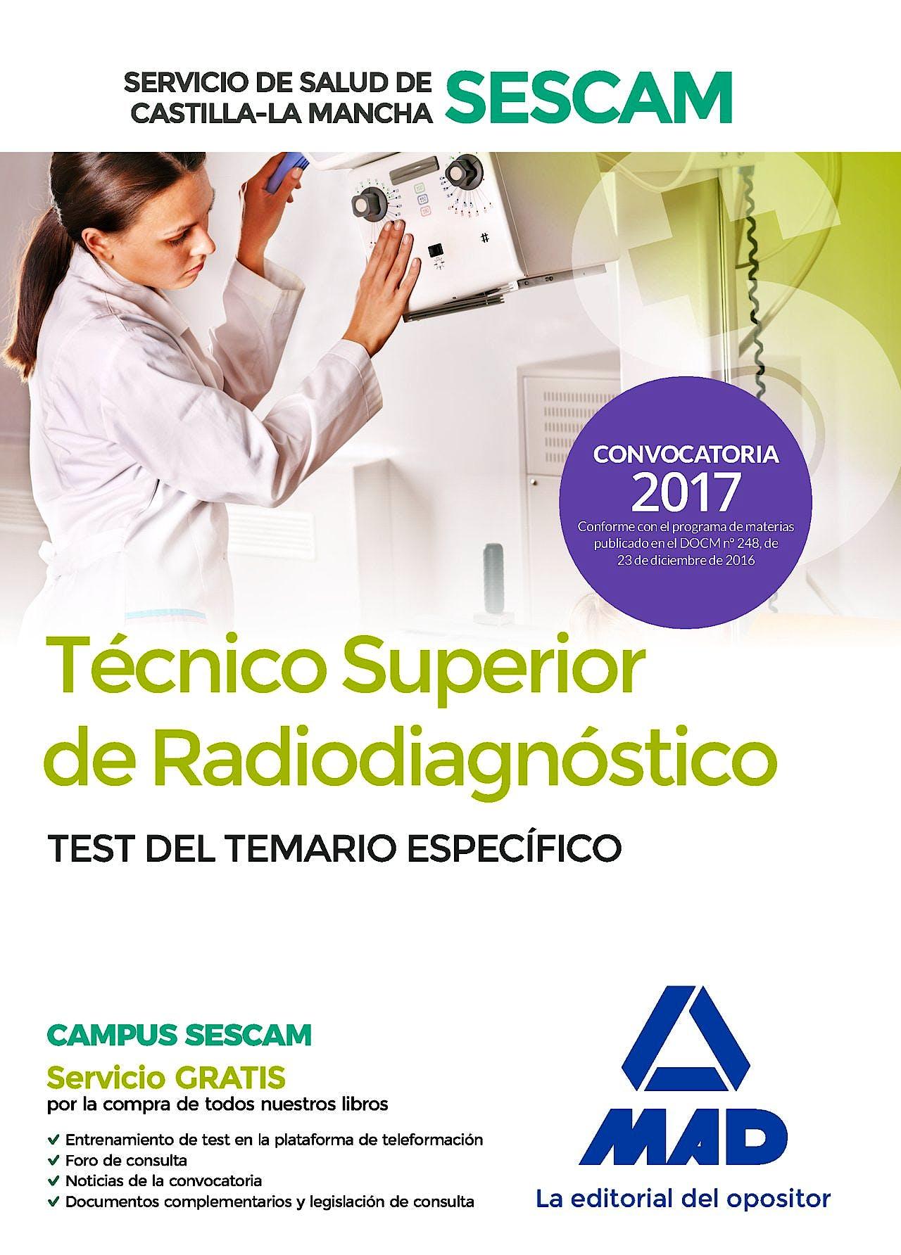 Portada del libro 9788414208267 Técnico Superior de Radiodiagnóstico Servicio de Salud de Castilla-La Mancha (SESCAM). Test del Temario Específico
