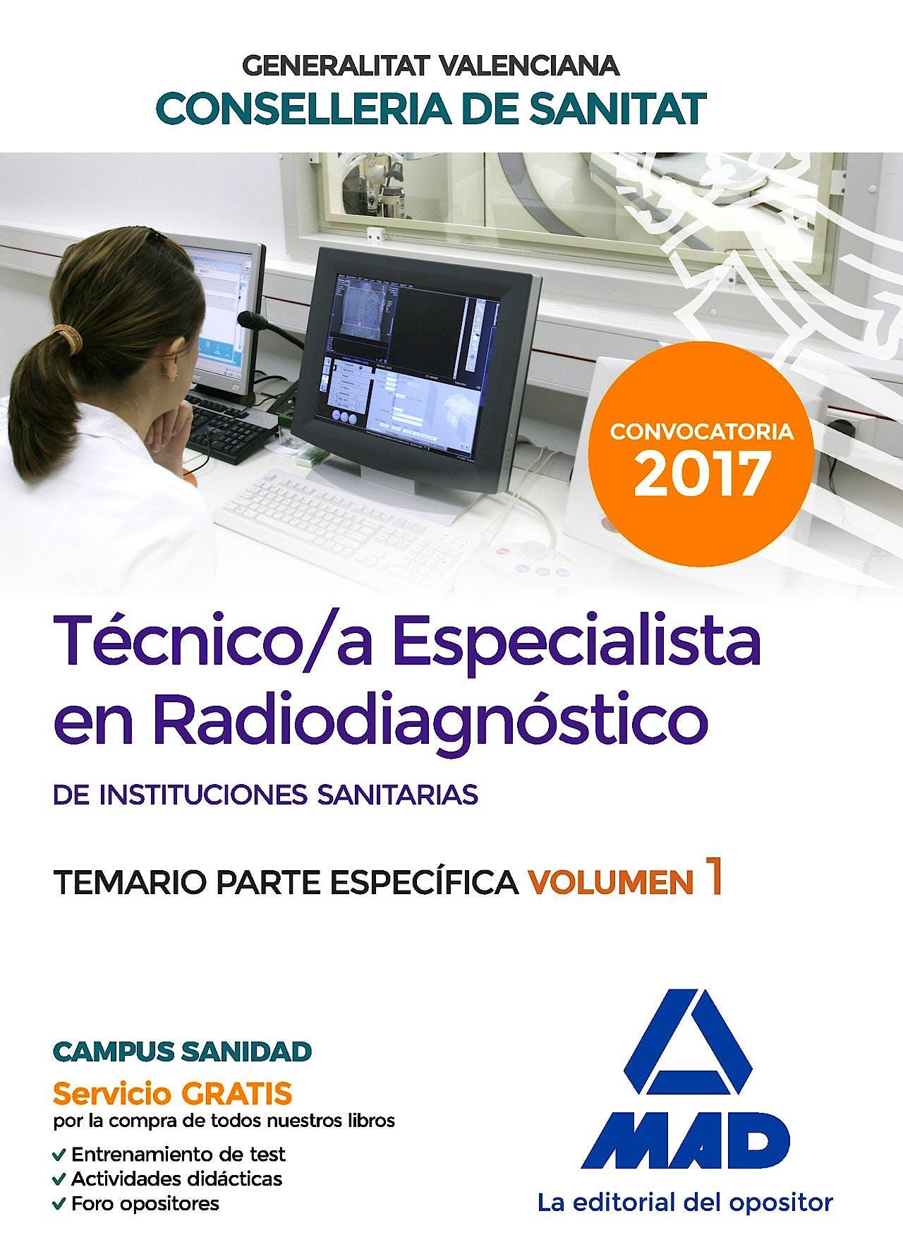 Portada del libro 9788414208434 Técnico/a Especialista en Radiodiagnóstico de Instituciones Sanitarias Generalitat Valenciana Conselleria de Sanitat. Temario Parte Específica, Vol. 1