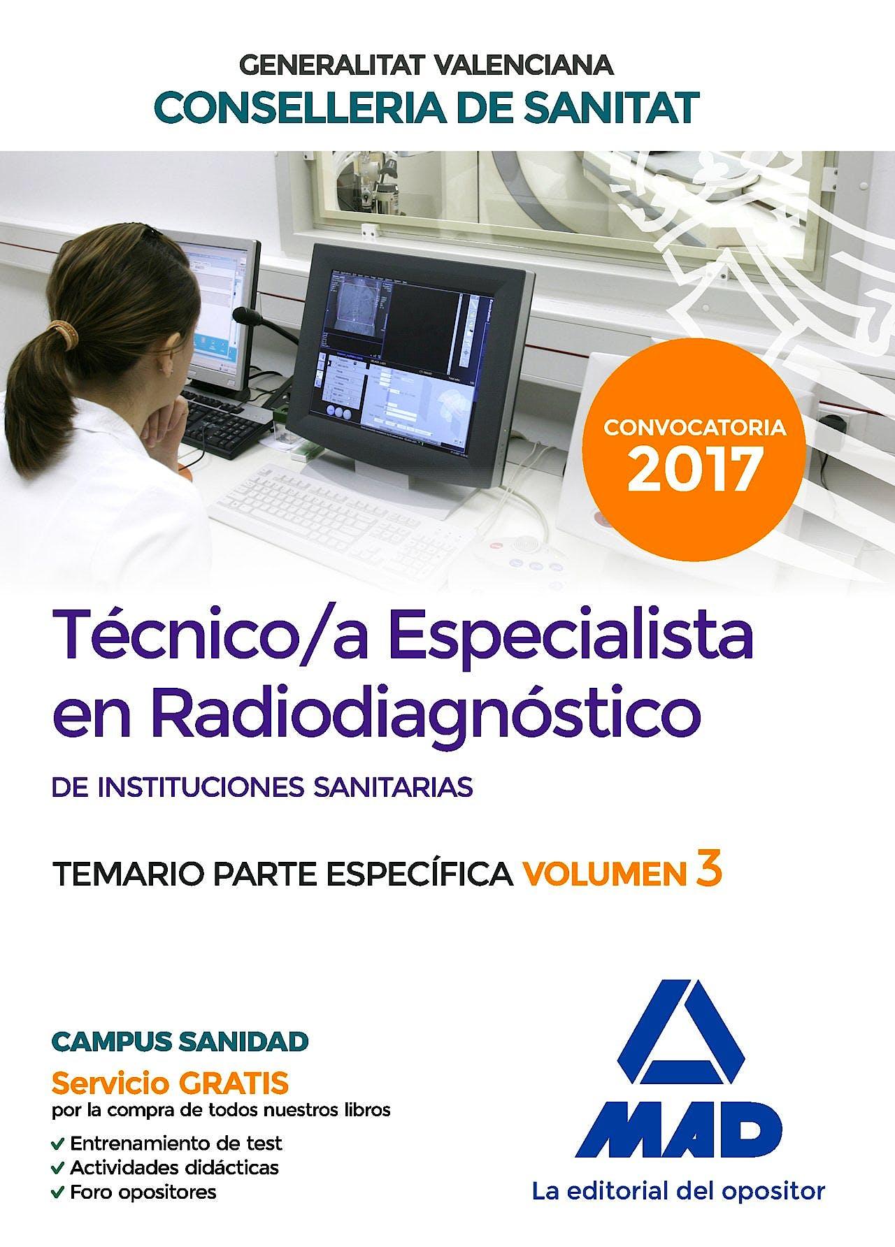 Portada del libro 9788414208458 Técnico/a Especialista en Radiodiagnóstico de Instituciones Sanitarias Generalitat Valenciana Conselleria de Sanitat, Temario Parte Específica, Vol. 3