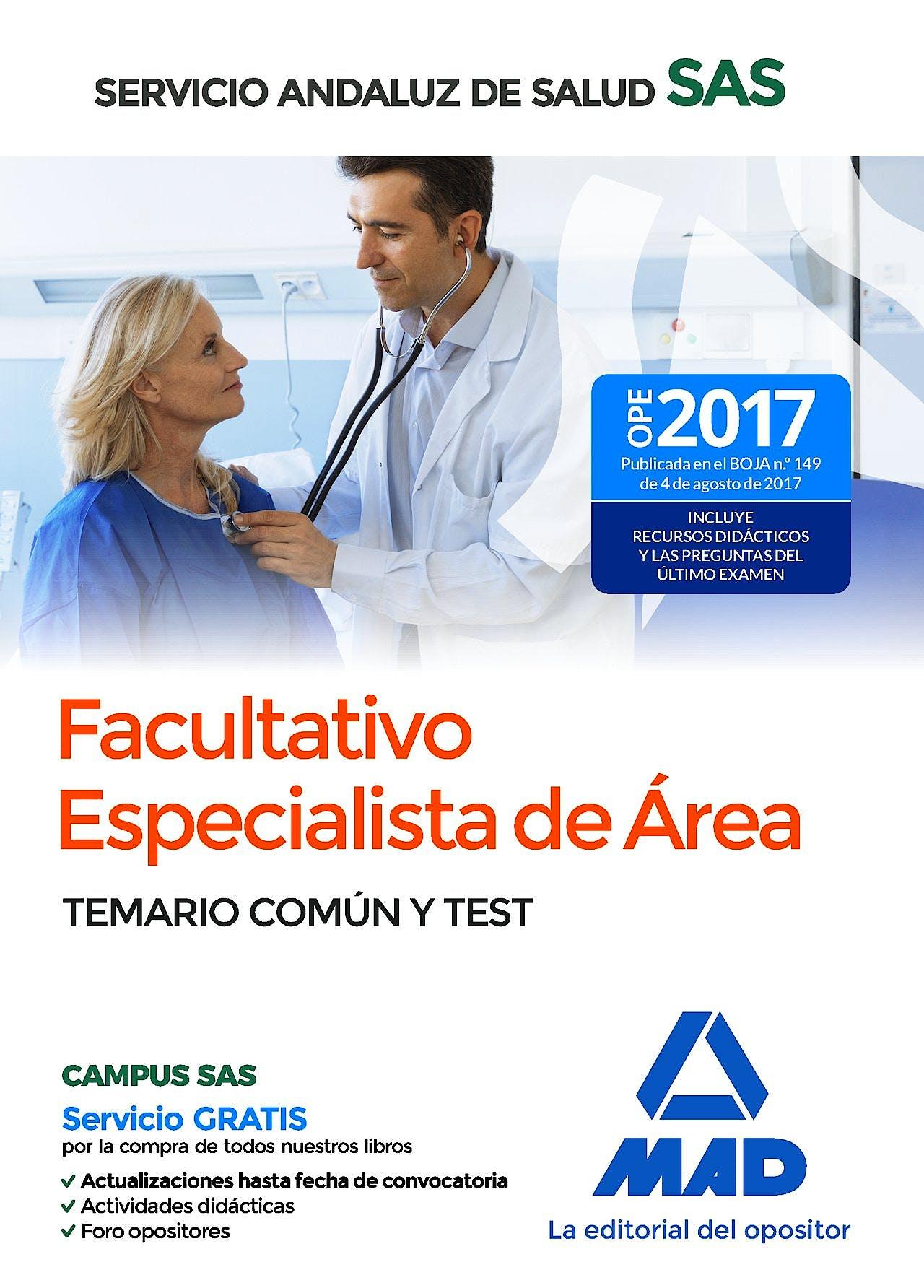 Portada del libro 9788414209790 Facultativo Especialista de Área Servicio Andaluz de Salud (SAS). Temario Común y Test
