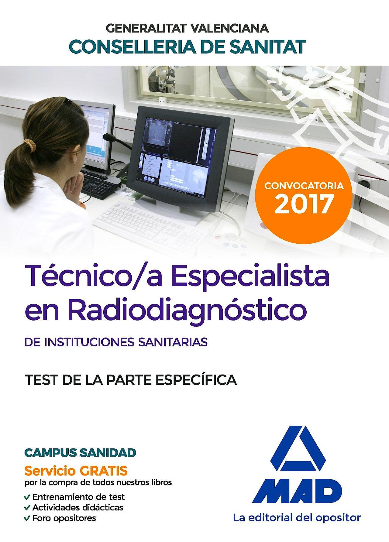 Portada del libro 9788414210499 Técnico/a Especialista en Radiodiagnóstico de Instituciones Sanitarias Consellería de Sanitat Generalitat Valenciana. Test de la Parte Específica