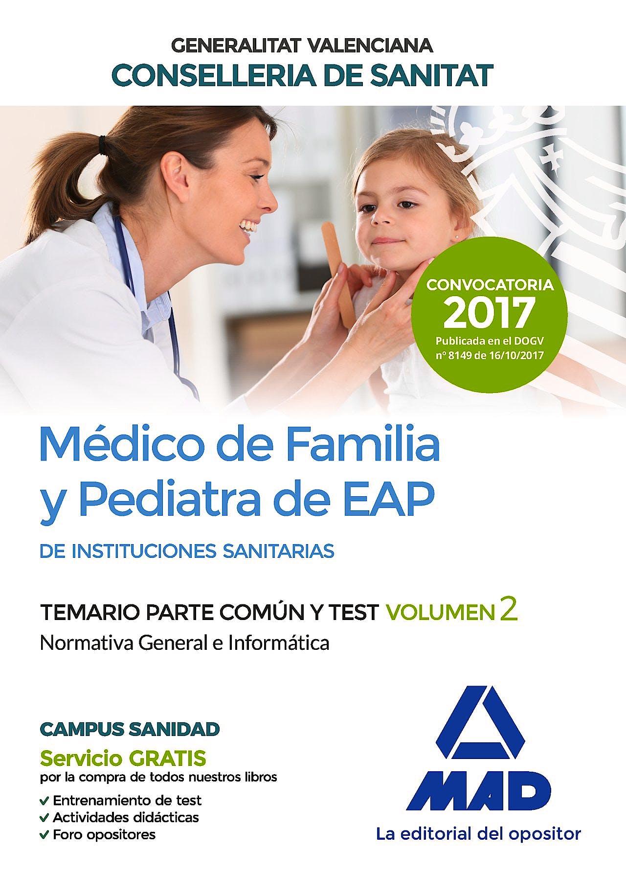 Portada del libro 9788414211854 Médico de Familia y Pediatra de EAP de Instituciones Sanitarias Generalitat Valenciana Conselleria de Sanitat. Temario Parte Común y Test, Vol. 2